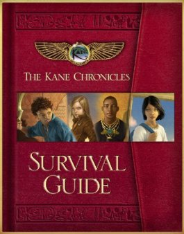 Rick Riordan The Kane Chronicles Survival Guide