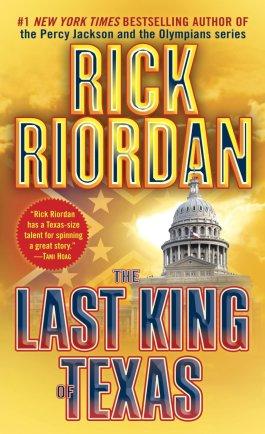 Rick Riordan The Last King Of Texas