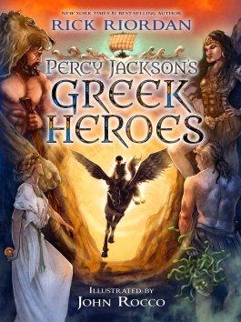 Rick Riordan Percy Jackson's Greek Heroes